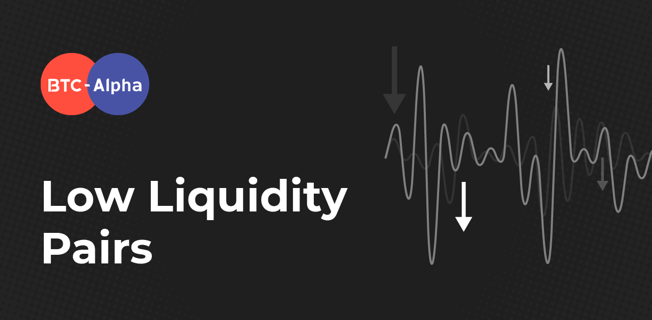 BTC-Alpha launched Low Liquidity terminal