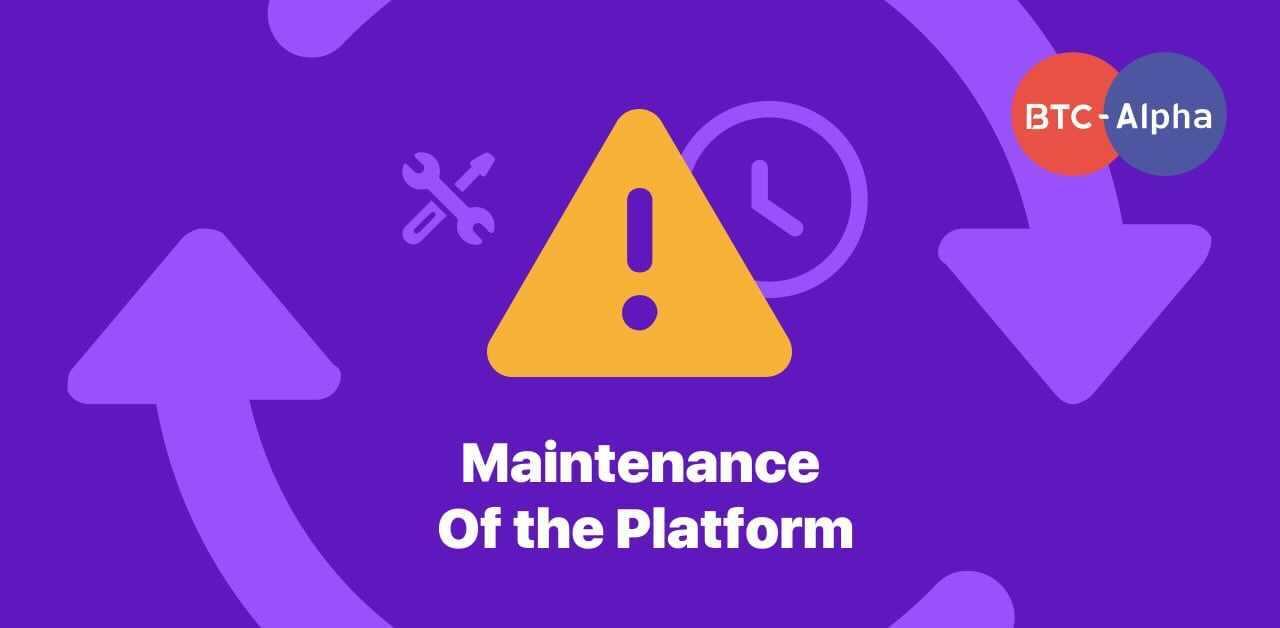 Maintenance of the platform on October 11