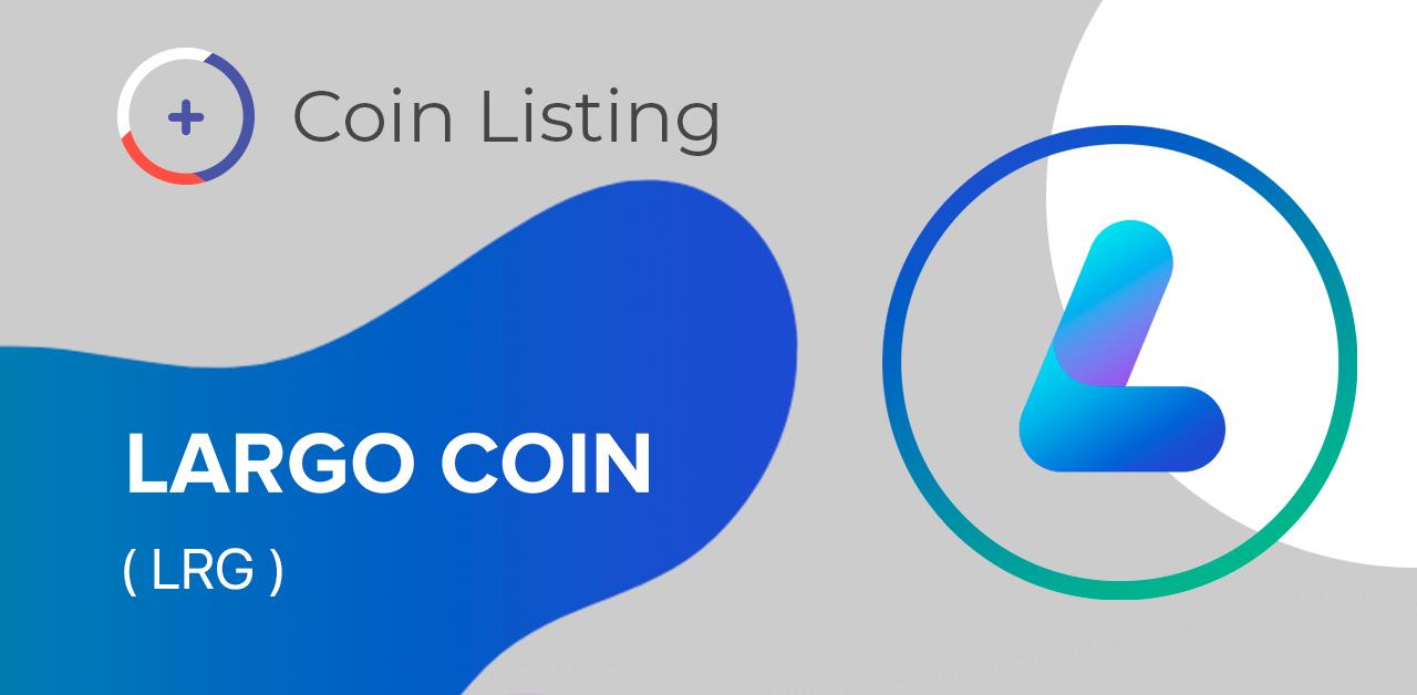 Listing on BTC-Alpha: meet Largo Coin (LRG)