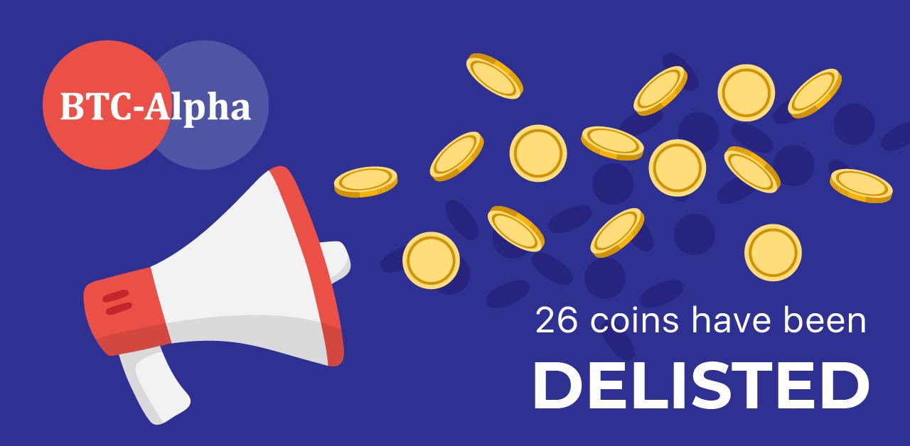 BTC-Alpha has delisted 26 coins