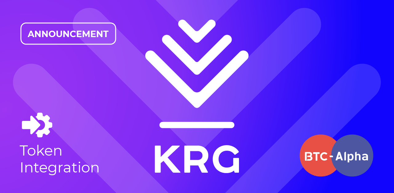 Announcement: KRG Token becomes closer to arriving on BTC-Alpha