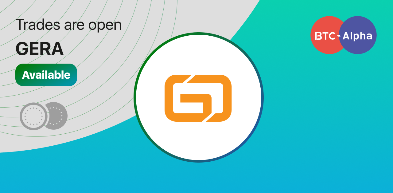 Trades are open: Gera coin!