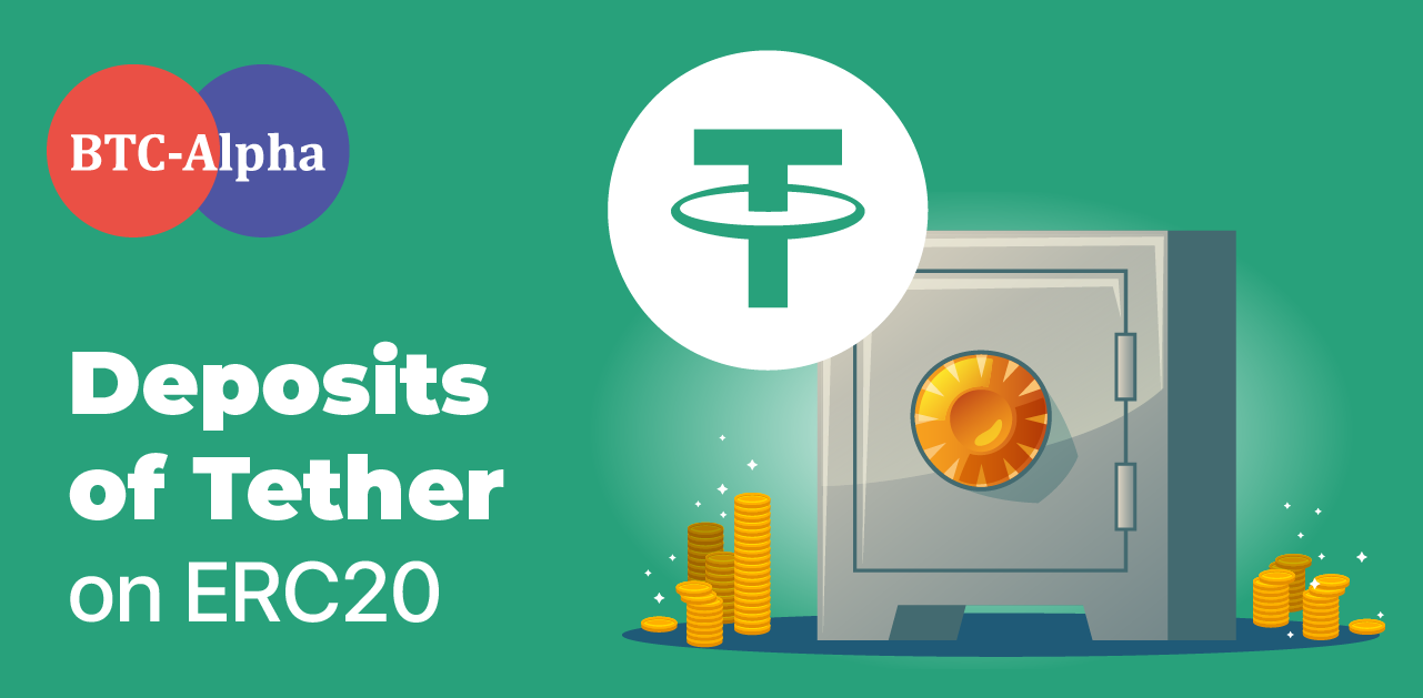 Deposits of Tether on ERC20 became available