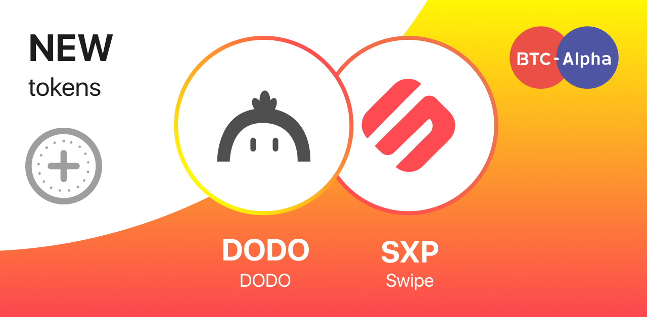Two New Coins At Once Are Here!  Here's DODO and SXP on BTC-Alpha!